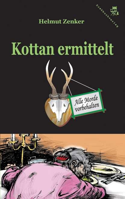 Фото - Helmut Zenker Kottan ermittelt: Alle Morde vorbehalten helmut zenker kottan ermittelt alle morde vorbehalten ungekürzt