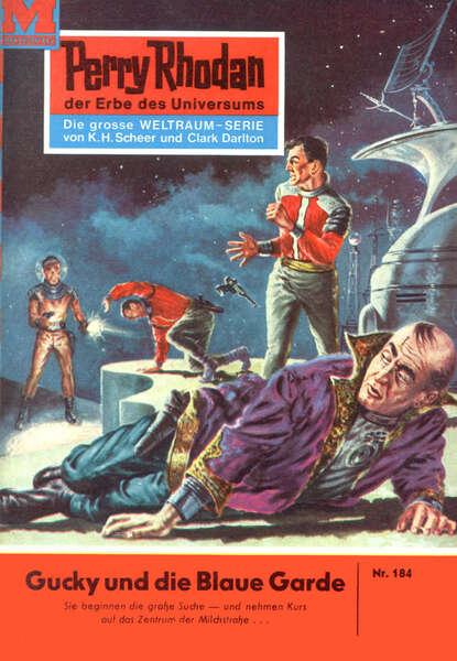 Clark Darlton Perry Rhodan 184: Gucky und die Blaue Garde clark darlton perry rhodan 244 die kugel aus zeit und raum