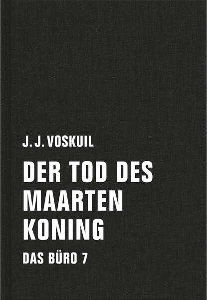 J. J. Voskuil Der Tod des Maarten Koning j j cale j j cale okie