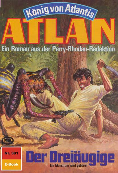 Horst Hoffmann Atlan 381: Der Dreiäugige horst hoffmann atlan 658 planetoid des schreckens