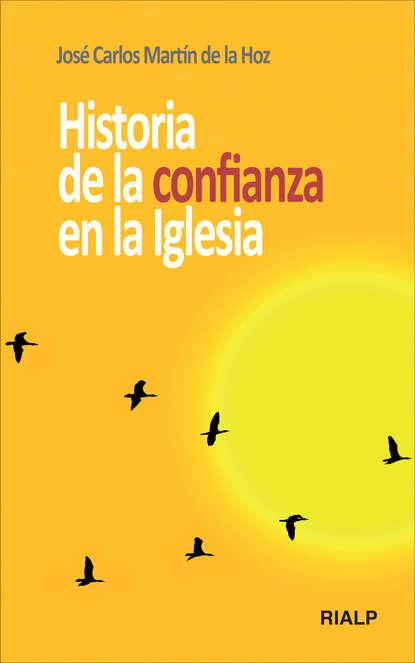 Jose Carlos Martin de la Hoz Historia de la confianza en la Iglesia carlos garcía gual historia mínima de la mitología