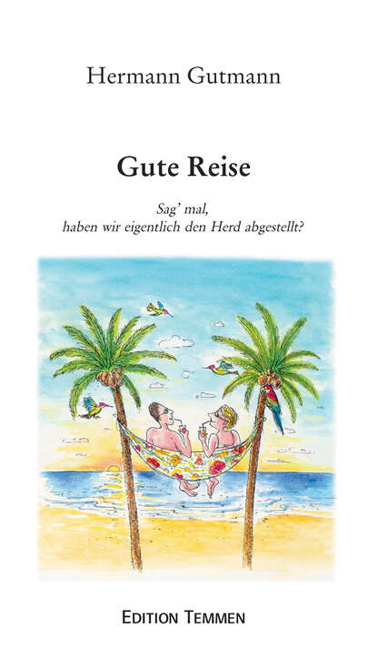 Фото - Hermann Gutmann Gute Reise hermann gutmann worpsweder geschichten