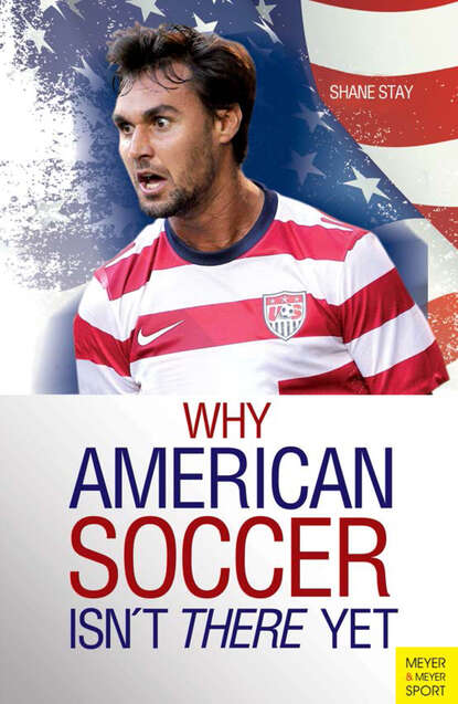 Shane Stay Why American Soccer Isn't There Yet shane stay why american soccer isn t there yet