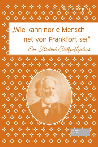 Фото - Peter Lückemeier Wie kann nor e Mensch net von Frankfort sei frank frankfort moore daireen complete