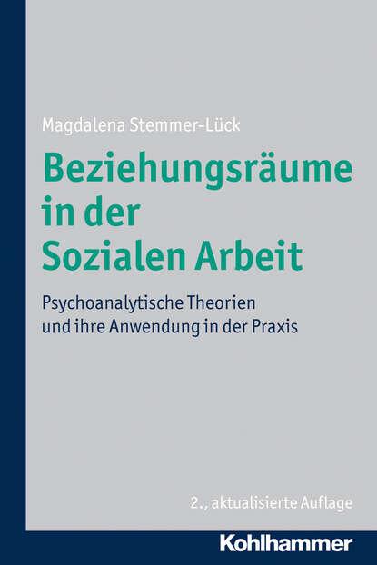 Magdalena Stemmer-Luck Beziehungsräume in der Sozialen Arbeit ursula hochuli freund kooperative prozessgestaltung in der sozialen arbeit