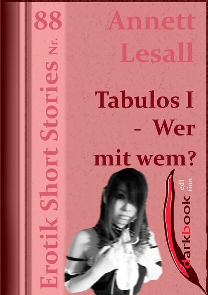 Фото - Annett Lesall Tabulos I - Wer mit wem? annett lesall faschingsbraut