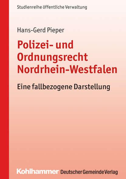 Hans-Gerd Pieper Polizei- und Ordnungsrecht Nordrhein-Westfalen detlev pieper sos spielkasino erde