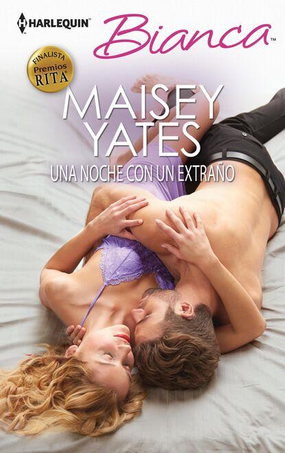 Maisey Yates Una noche con un extraño maisey yates un reto para un jeque
