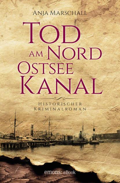 Anja Marschall Tod am Nord-Ostseekanal недорого