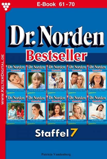 Patricia Vandenberg Dr. Norden Bestseller Staffel 7 – Arztroman недорого