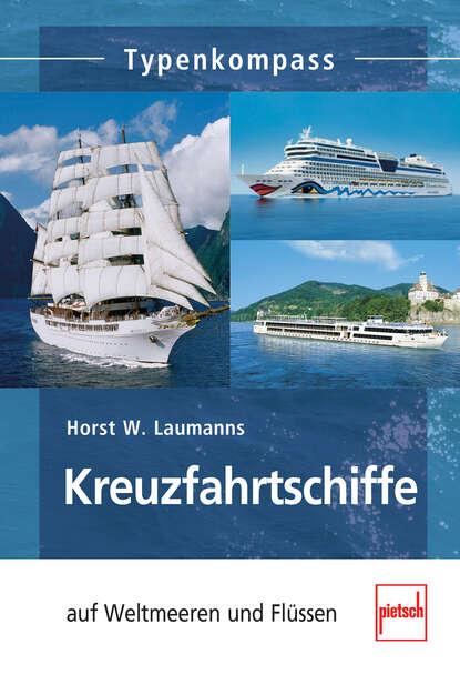 Horst W. Laumanns Kreuzfahrtschiffe недорого