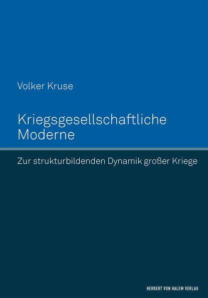 Фото - Volker Kruse Kriegsgesellschaftliche Moderne volker koop bormann