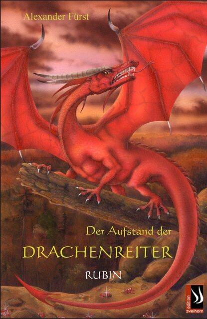 Alexander Furst Der Aufstand der Drachenreiter - Rubin alexander fürst der aufstand der drachenreiter saphir