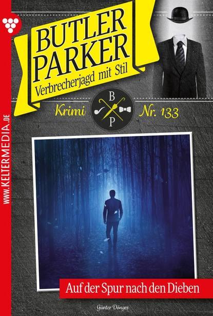 Günter Dönges Butler Parker 133 – Kriminalroman c graupner wohl dem der ein tugendsam weib hat gwv 1113 41