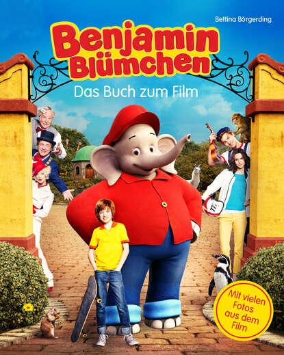 Benjamin Bl?mchen - Das Buch zum Kinofilm