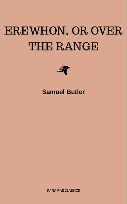 Фото - Samuel Butler Erewhon, or Over The Range samuel butler the note books of samuel butler