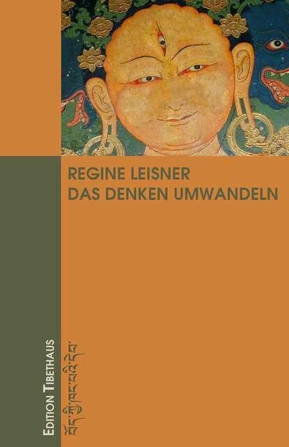 Regine Leisner Das Denken Umwandeln