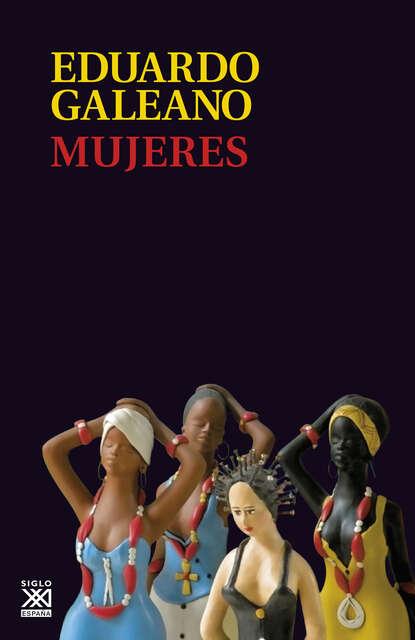 Eduardo H. Galeano Mujeres недорого