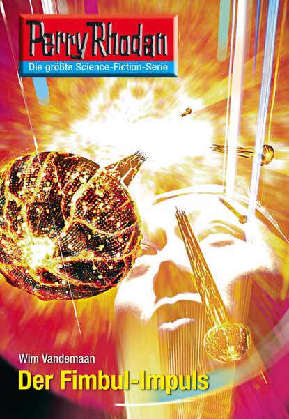 Wim Vandemaan Perry Rhodan 2607: Der Fimbul-Impuls wim vandemaan jupiter 8 wie man sterne programmiert