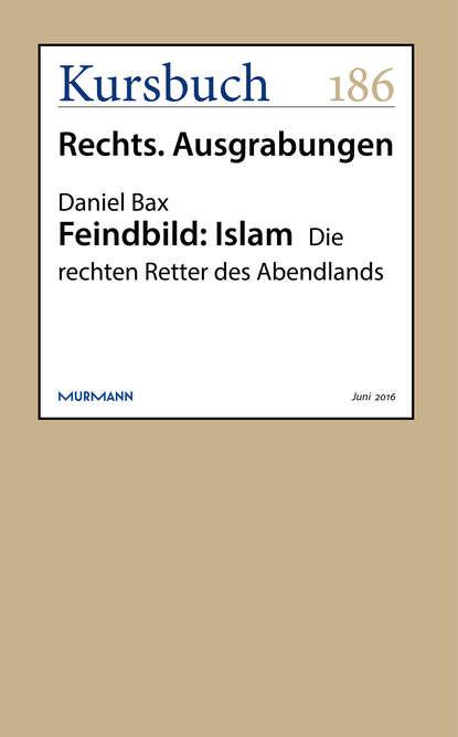 Daniel Bax Feindbild: Islam недорого