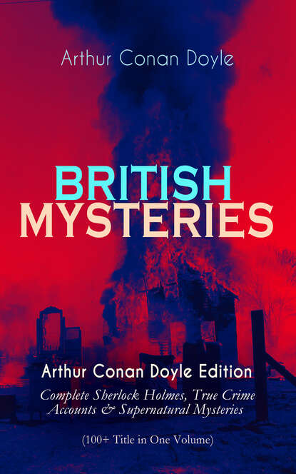 Фото - Arthur Conan Doyle BRITISH MYSTERIES - Arthur Conan Doyle Edition conan