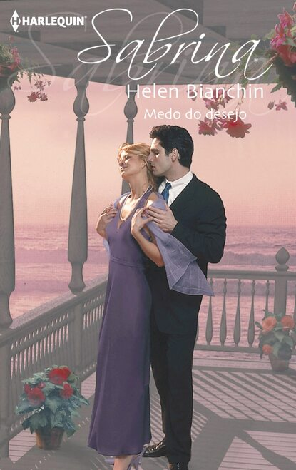Helen Bianchin Medo do desejo недорого
