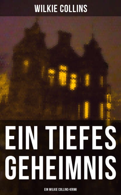 Фото - Wilkie Collins Collins Ein Tiefes Geheimnis (Ein Wilkie Collins-Krimi) damian collins charmed life