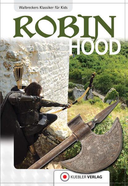 Dirk Walbrecker Robin Hood
