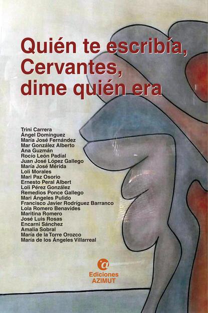 Группа авторов Quién te escribía, Cervantes, dime quién era недорого