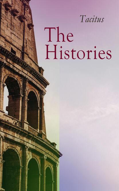 Фото - Tacitus The Histories cornelius tacitus tacite t 2