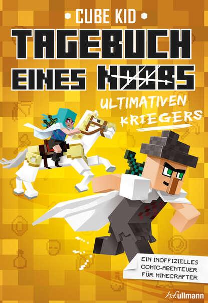 Cube Kid Tagebuch eines ultimativen Kriegers cube kid tagebuch eines giga kriegers
