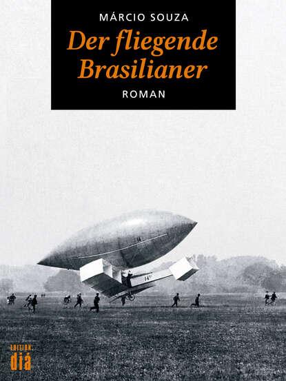 Фото - Marcio Souza Der fliegende Brasilianer richard henry savage der fliegende eisvogel