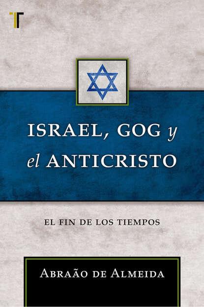 Abraão de Almeida Israel, Gog y el Anticristo israel moor x bey el screen poetry