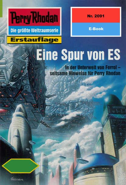 Horst Hoffmann Perry Rhodan 2091: Eine Spur von ES horst hoffmann perry rhodan 2322 die schläfer von terra