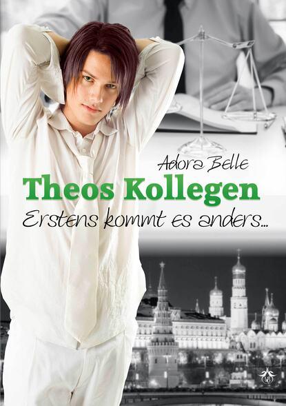Adora Belle Theos Kollegen - Erstens kommt es anders adora belle dämonenblut