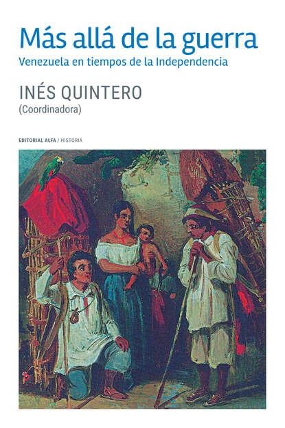 Inés Quintero Más allá de la guerra недорого