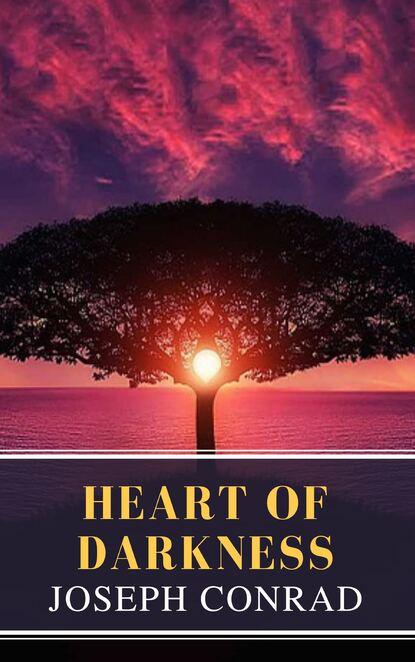 Джозеф Конрад Heart of Darkness: A Joseph Conrad Trilogy conrad j heart of darkness