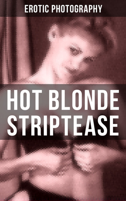Erotic Photography HOT BLONDE STRIPTEASE tabi h melhorn the blonde mom confessionals