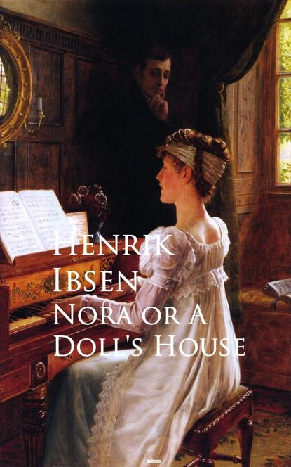 Henrik Ibsen Nora or A Doll's House недорого
