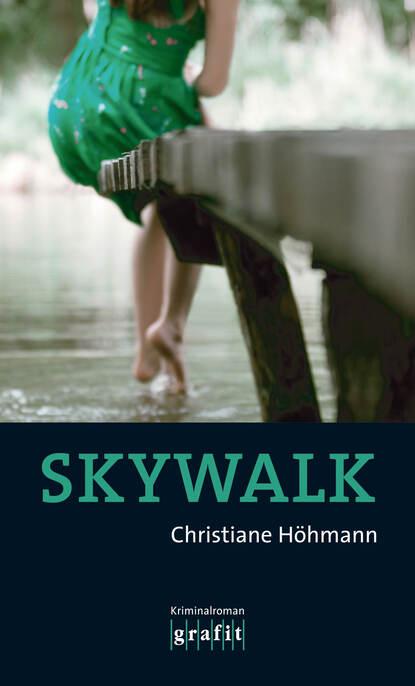 Christiane Hohmann Skywalk