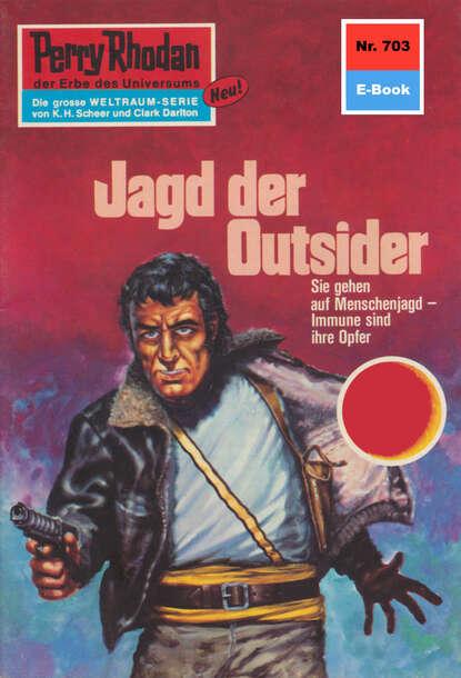 Hans Kneifel Perry Rhodan 703: Jagd der Outsider hans kneifel perry rhodan 618 zweikampf der immunen