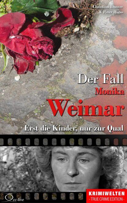 Peter Hiess Der Fall Monika Weimar peter hiess der fall dora buntrock