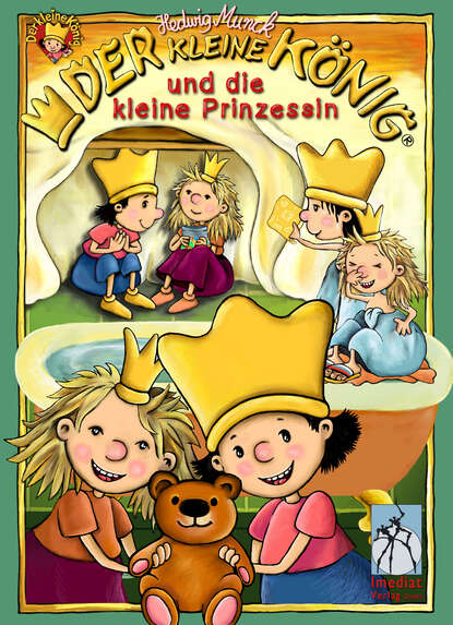Hedwig Munck Der kleine König und die kleine Prinzessin munck hedwig der kleine konig psst dornroschen schlaft