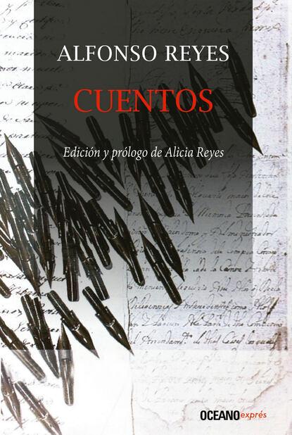 Alfonso Reyes Cuentos недорого