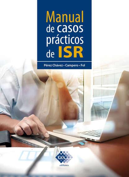 Manual de casos pr?cticos de ISR 2019