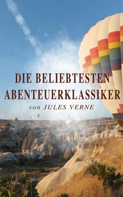 Jules Verne Die beliebtesten Abenteuerklassiker von Jules Verne недорого