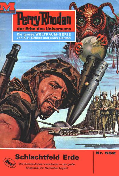 Perry Rhodan 552: Schlachtfeld Erde