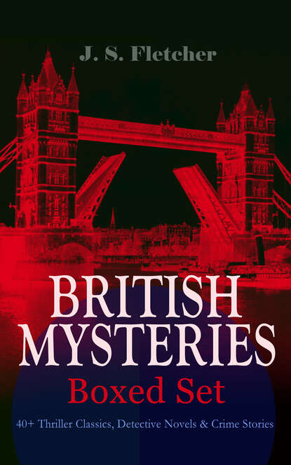J. S. Fletcher BRITISH MYSTERIES - Boxed Set: 40+ Thriller Classics, Detective Novels & Crime Stories british auto association frommer s® italy s best–loved driving tours