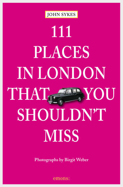 цена на John Sykes 111 Places in London, that you shouldn't miss