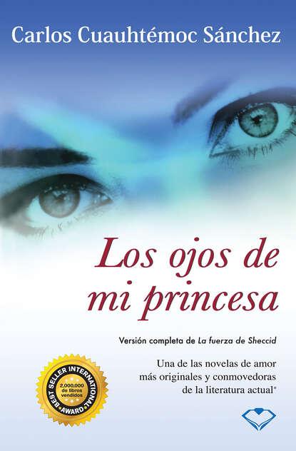 Фото - Carlos Cuauhtémoc Sánchez Los ojos de mi princesa josy stoque levanta princesa a abóbora virou carruagem integral